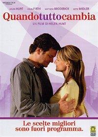 Quando Tutto Cambia (Then She Found Me) - 2007